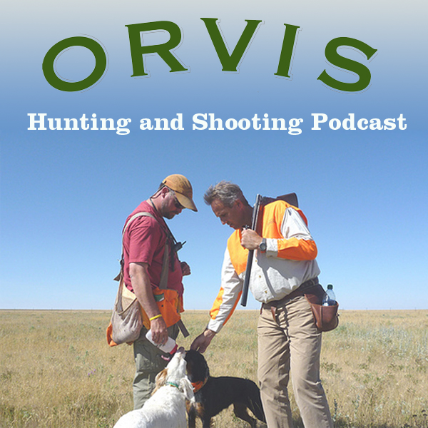 The Orvis Hunting and Shooting Podcast